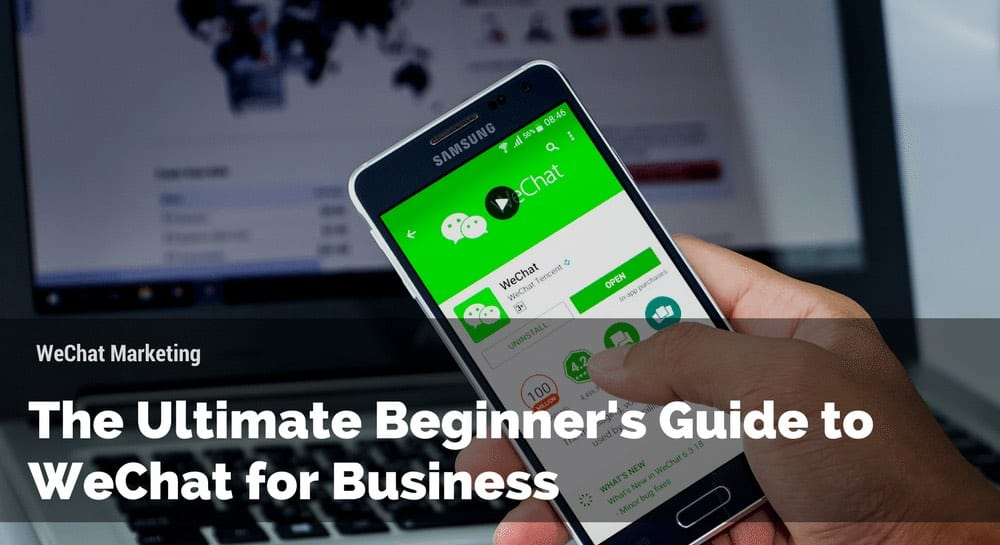 Ultimate Beginner's Guide to Wechat for Business