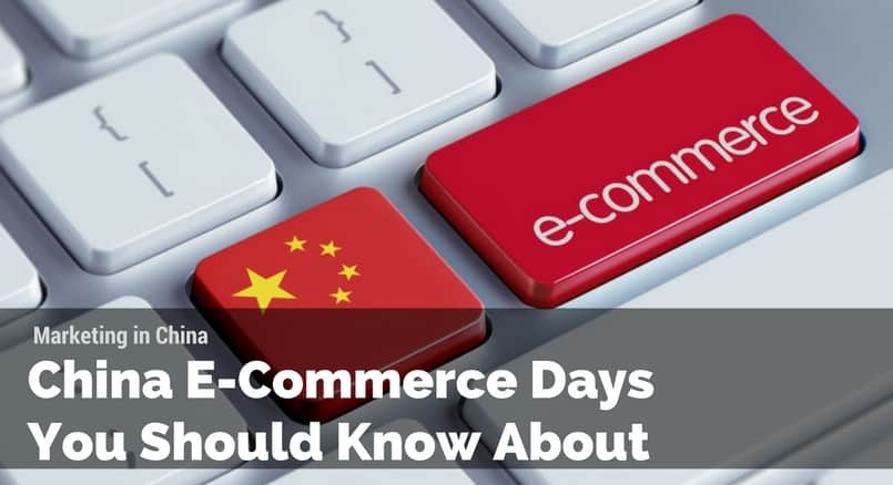China E-commerce days you should know about