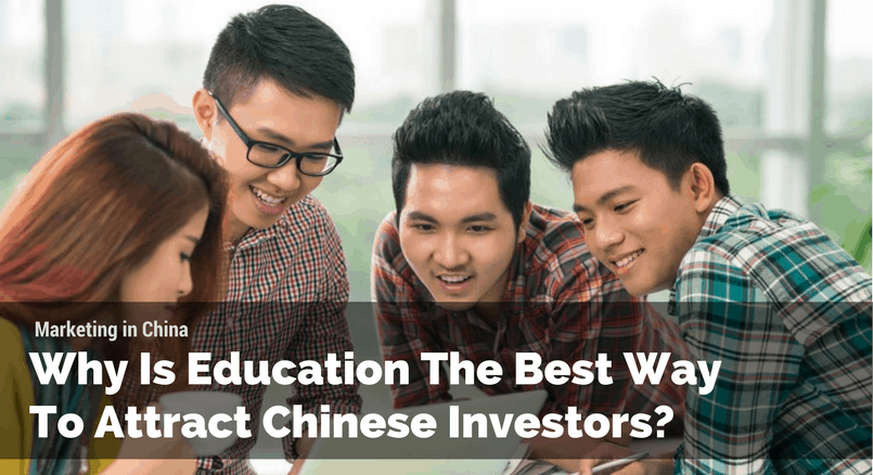 Why Is Education The Best Way To Attract Chinese Investors