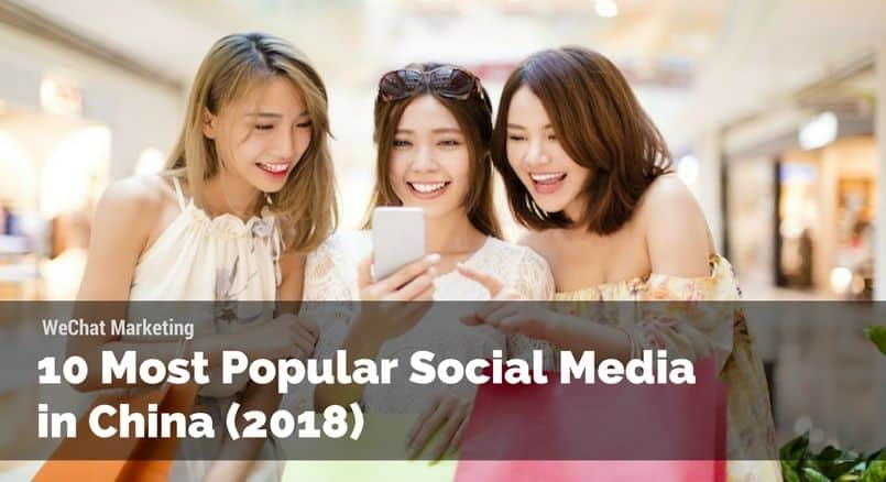 10 Most Popular Social Media in China, 2018 social media sites in China