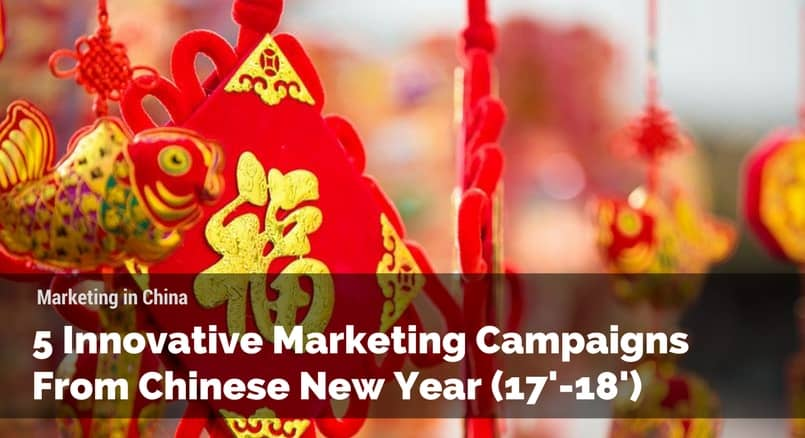 Chinese New Year Marketing Campaign, China Marketing