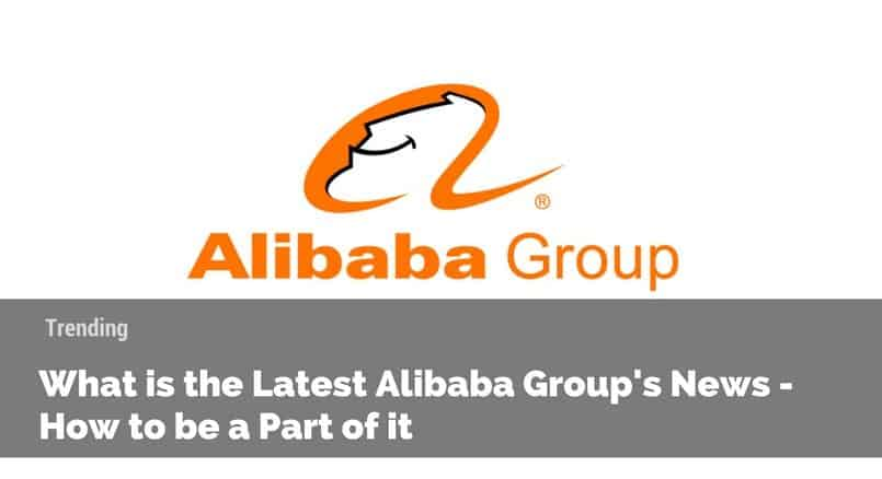 Alibaba Group, Alibaba News, Alibaba, Jack Ma, China marketing