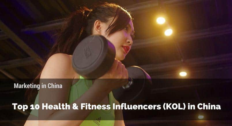 China KOL, China KOL marketing, China health KOL, China fitness KOL