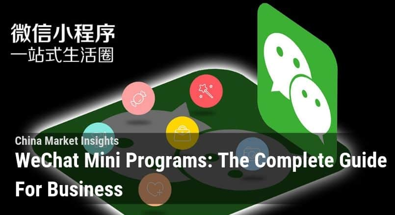 WeChat Mini Programs: The Complete Guide For Business