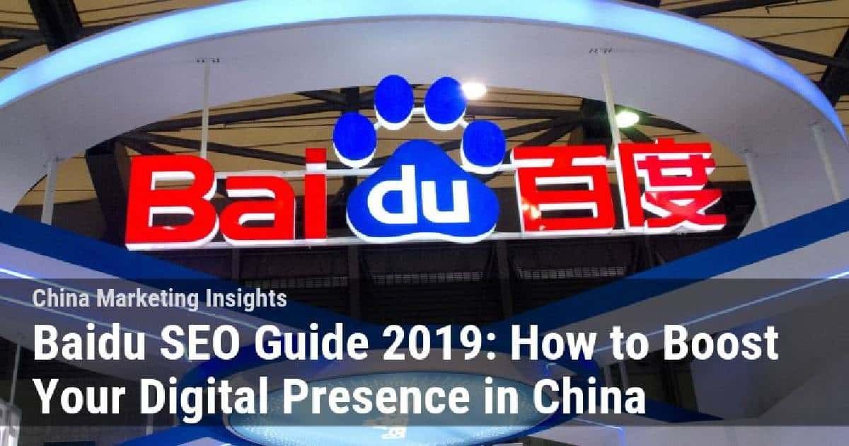 Our Recent Guide to Baidu SEO for 2019!